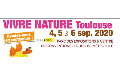 Salon Vivre Nature à Toulouse le 4 septembre 2020